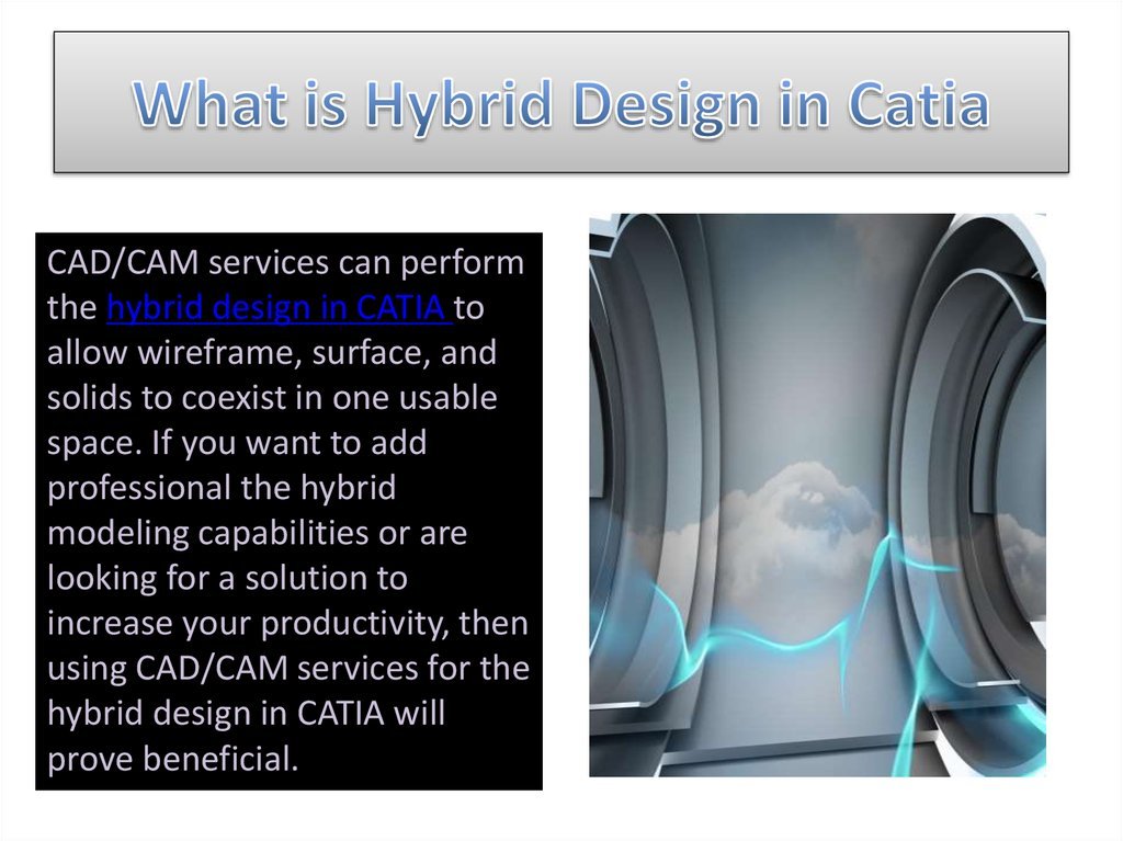 What is Hybrid Design in Catia
