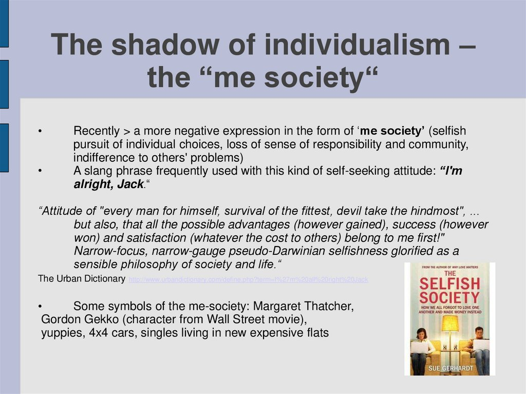 "The shadow of individualism – the ""me society"""
