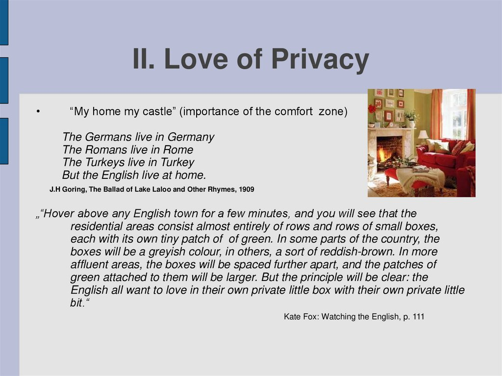 II. Love of Privacy