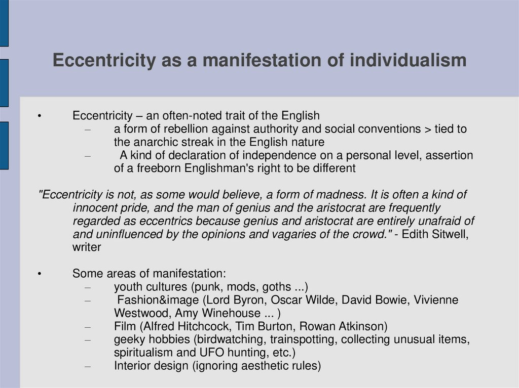 Eccentricity as a manifestation of individualism