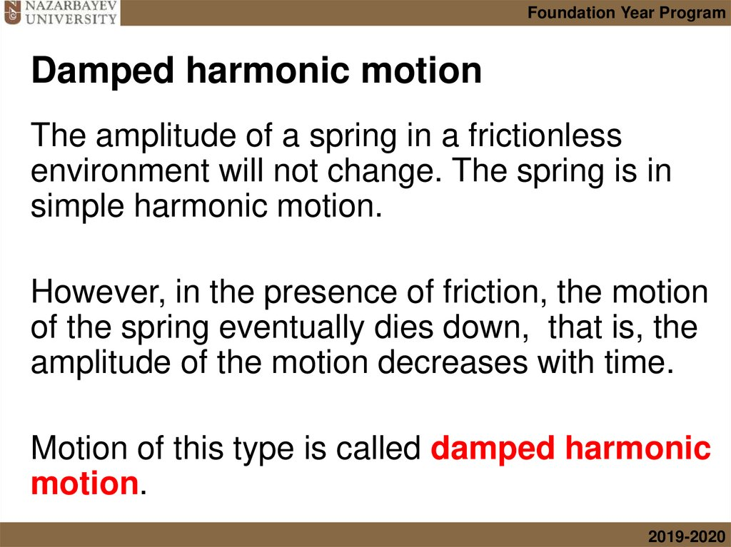 Damped harmonic motion