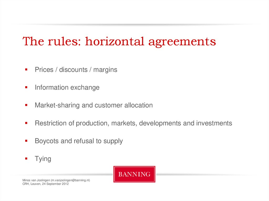 The rules: horizontal agreements