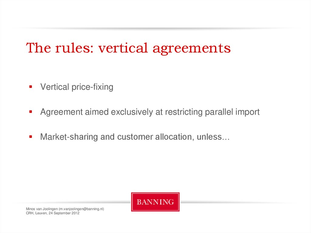 The rules: vertical agreements