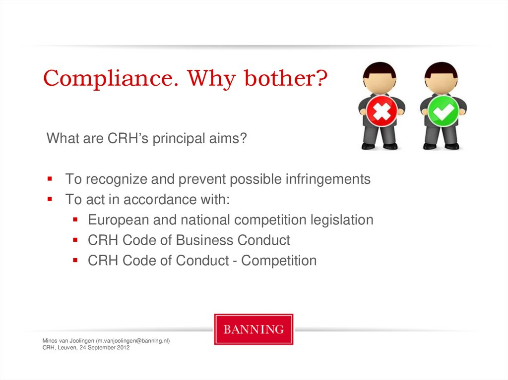 Compliance. Why bother?