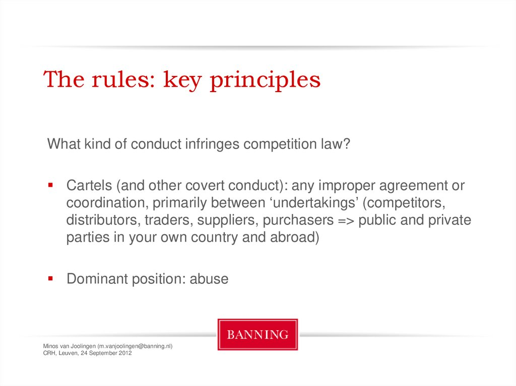 The rules: key principles