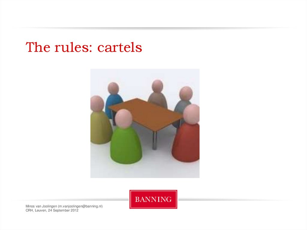 The rules: cartels