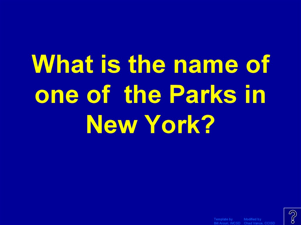 What is the name of one of the Parks in New York?