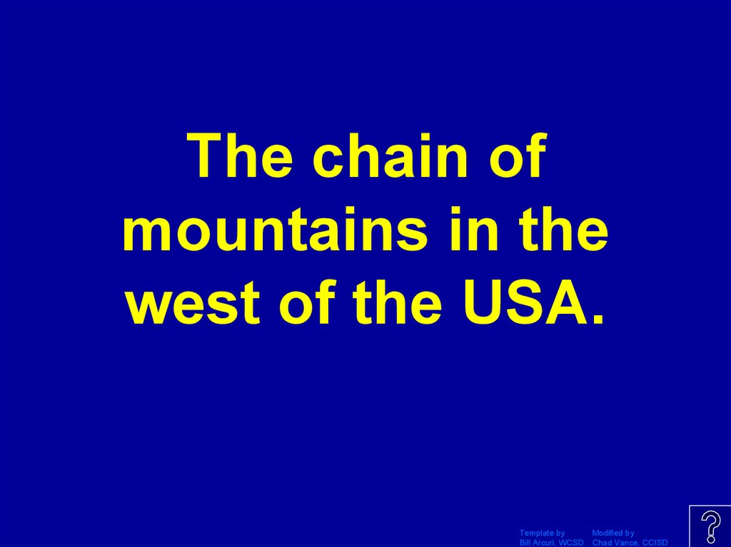 The chain of mountains in the west of the USA.