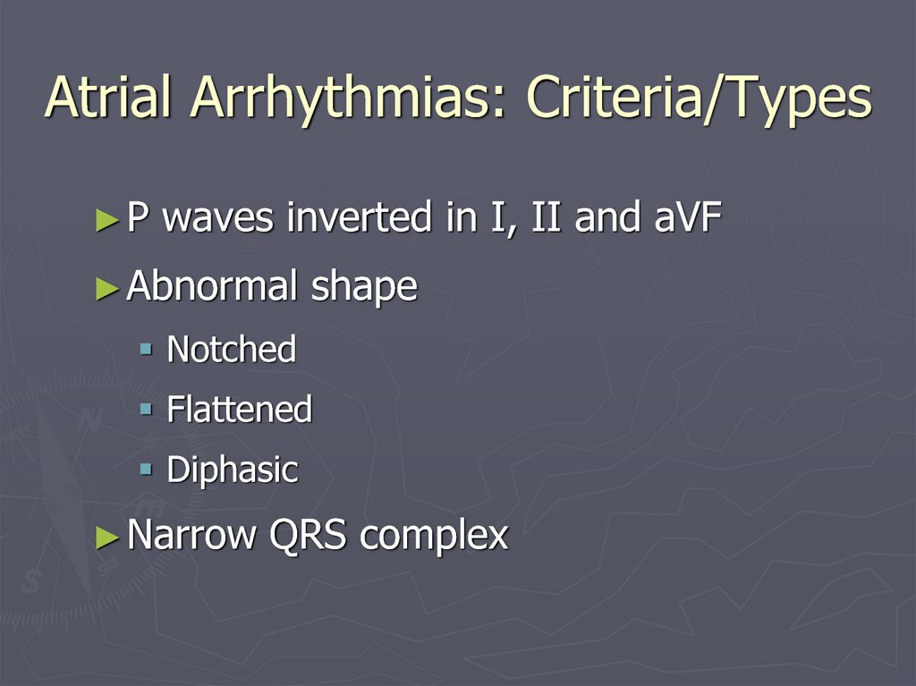 Atrial Arrhythmias: Criteria/Types