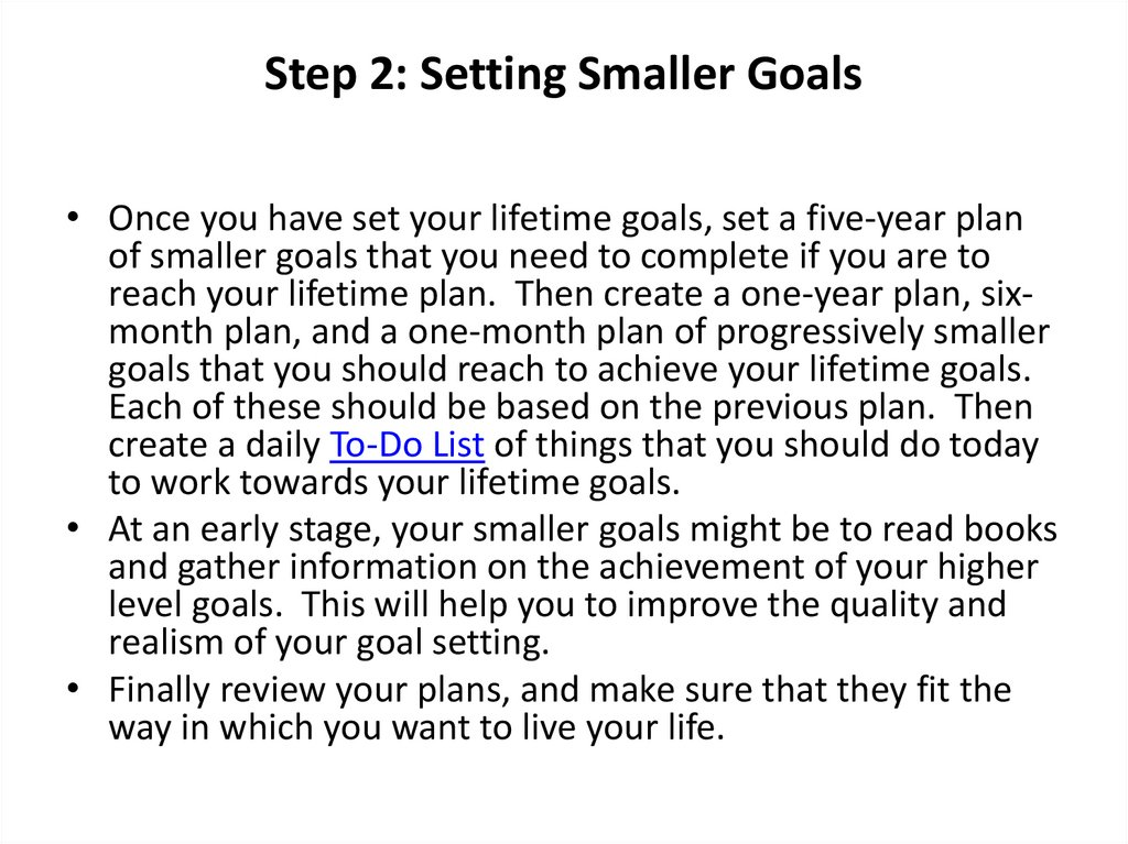 Step 2: Setting Smaller Goals