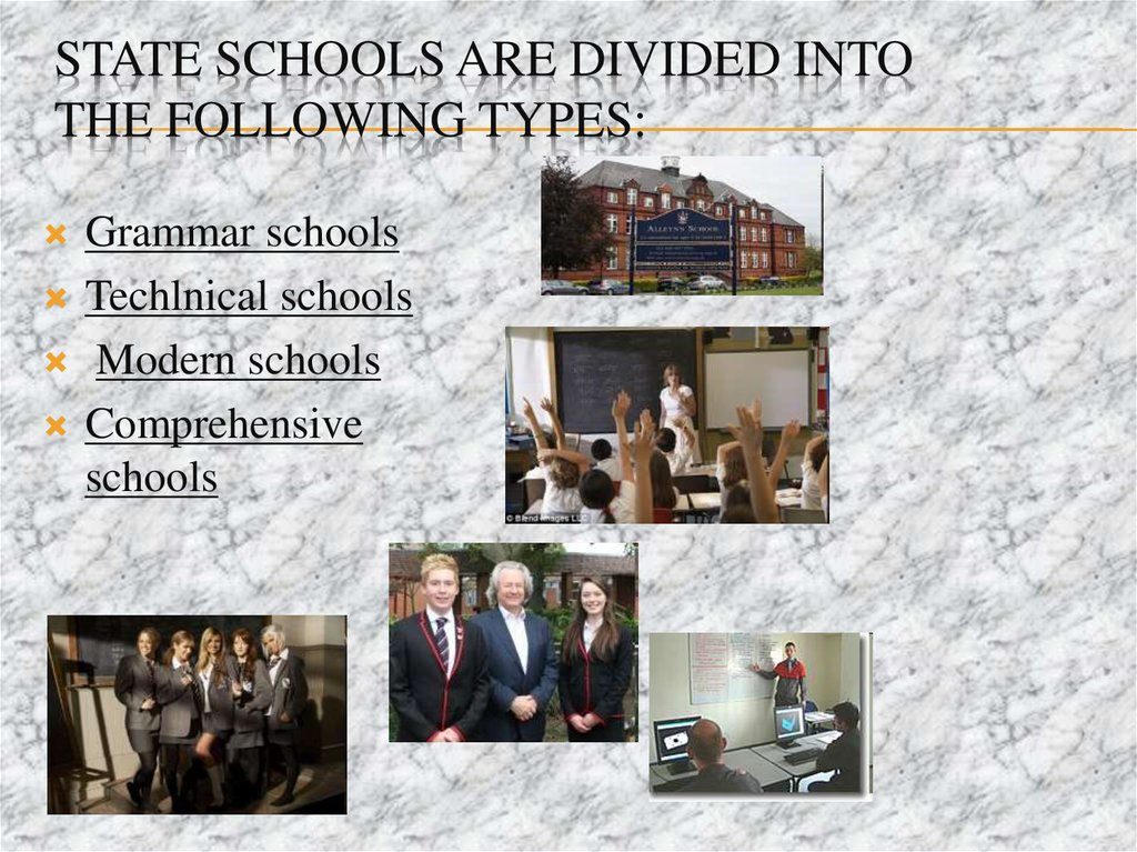 State schools are divided into the following types: