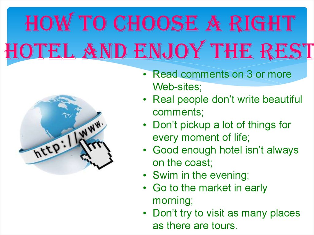 How to choose a right hotel and enjoy the rest