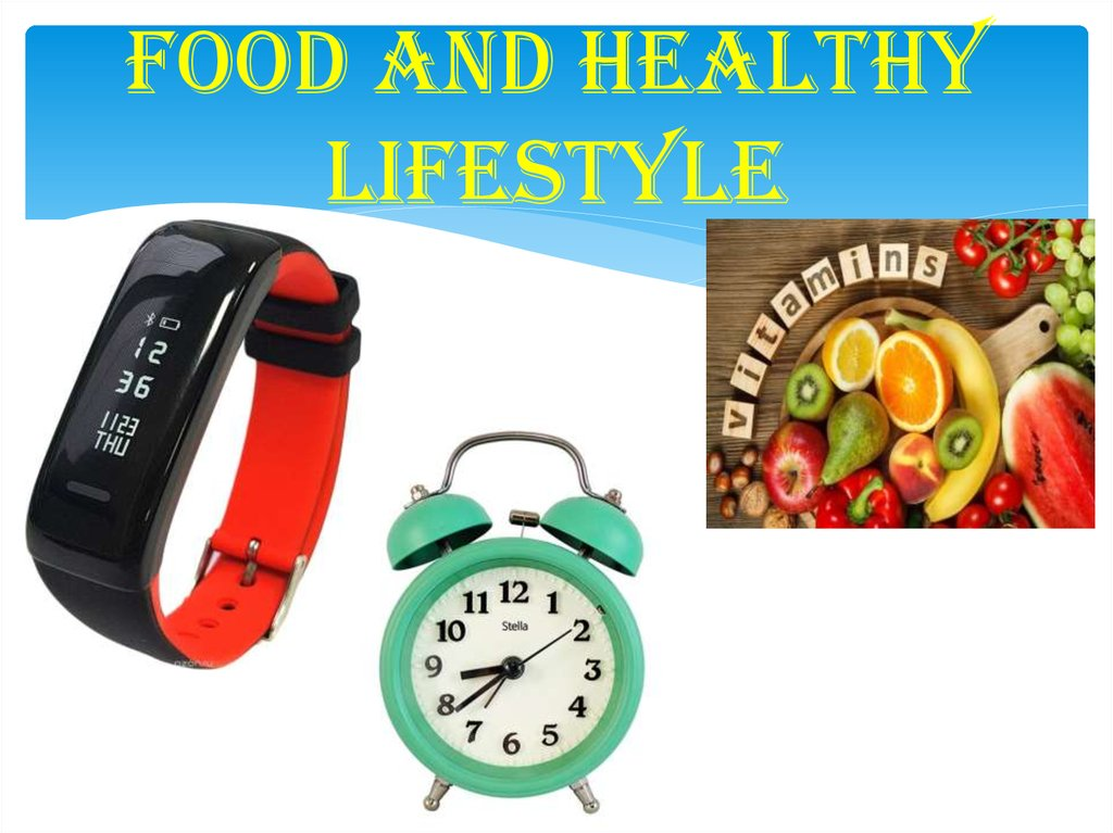 Food and healthy lifestyle