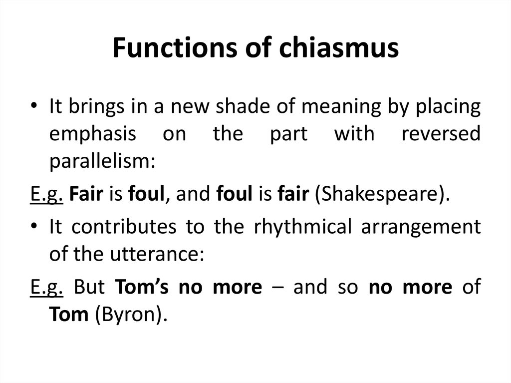 Functions of chiasmus