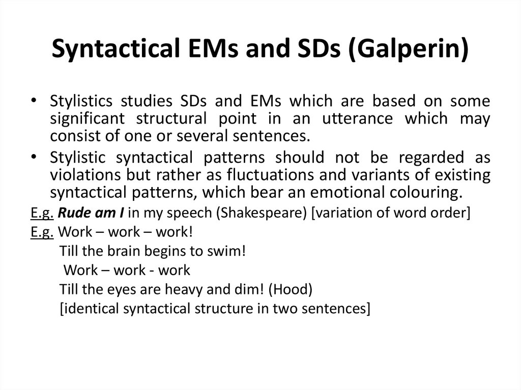 Syntactical EMs and SDs (Galperin)