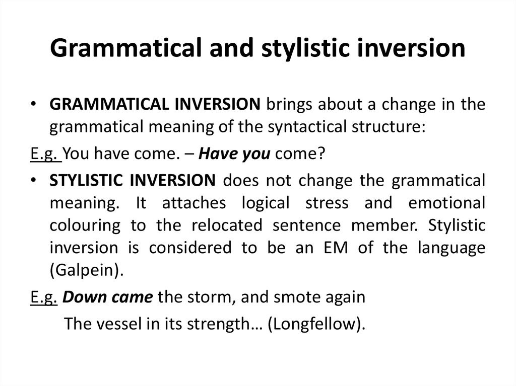 Grammatical and stylistic inversion