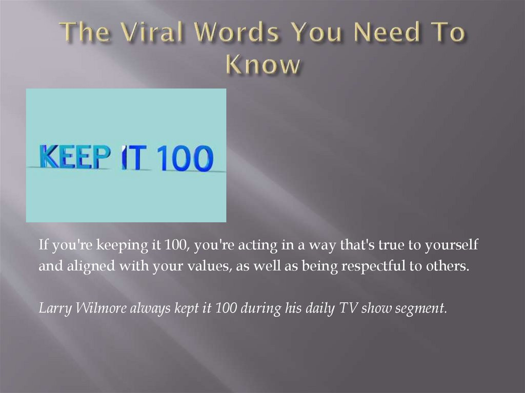 The Viral Words You Need To Know
