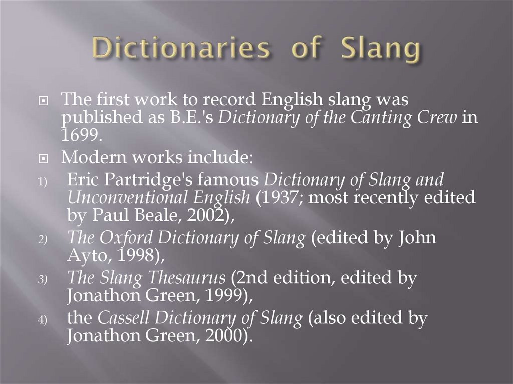 Dictionaries of Slang