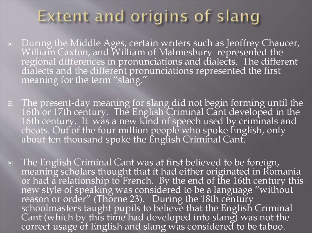 Extent and origins of slang