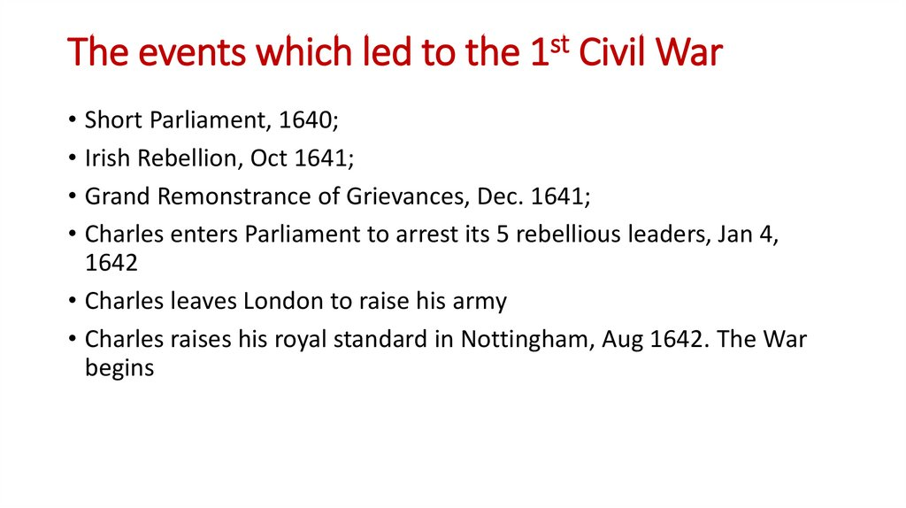 The events which led to the 1st Civil War