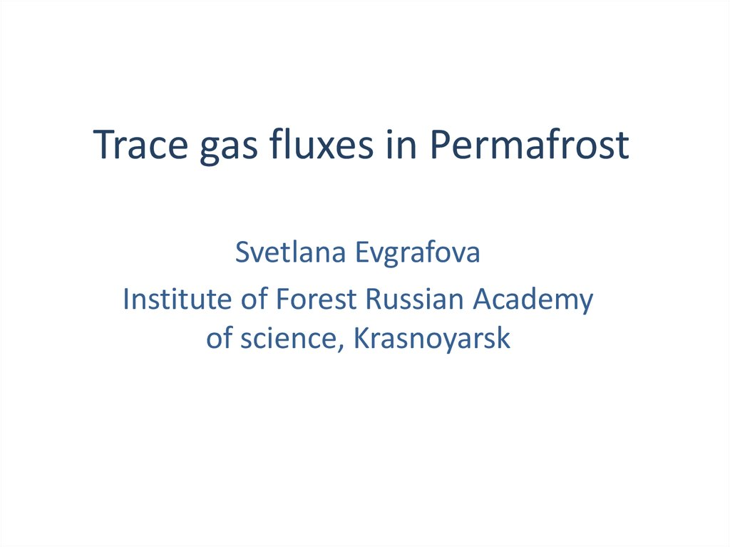 Trace gas fluxes in Permafrost