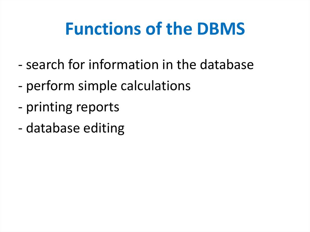 Functions of the DBMS