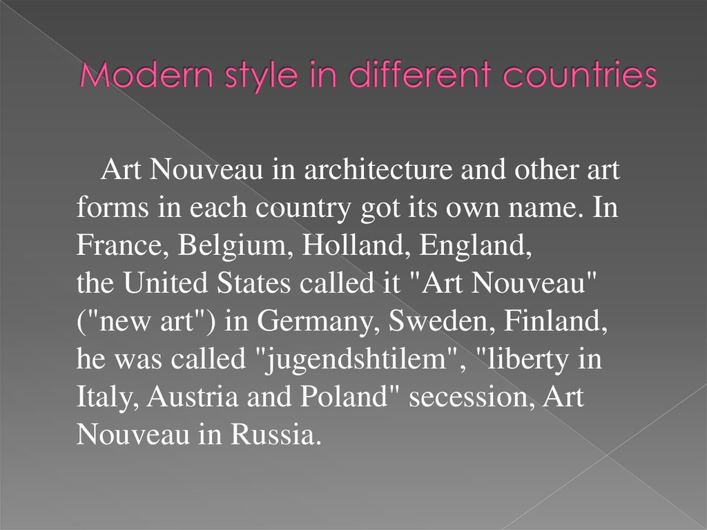 Modern style in different countries