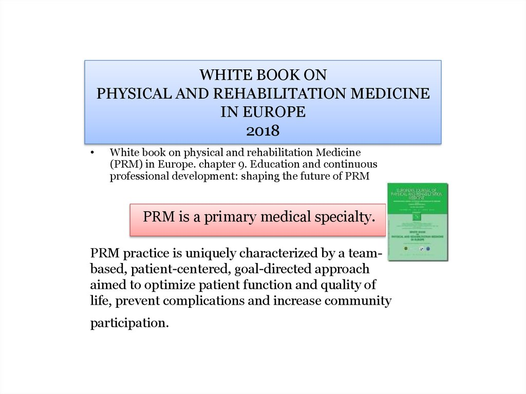WHITE BOOK ON PHYSICAL AND REHABILITATION MEDICINE IN EUROPE 2018