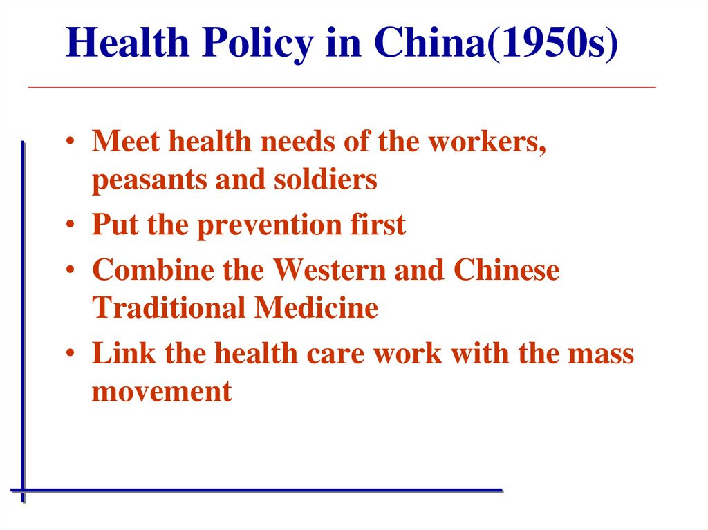 Health Policy in China(1950s)