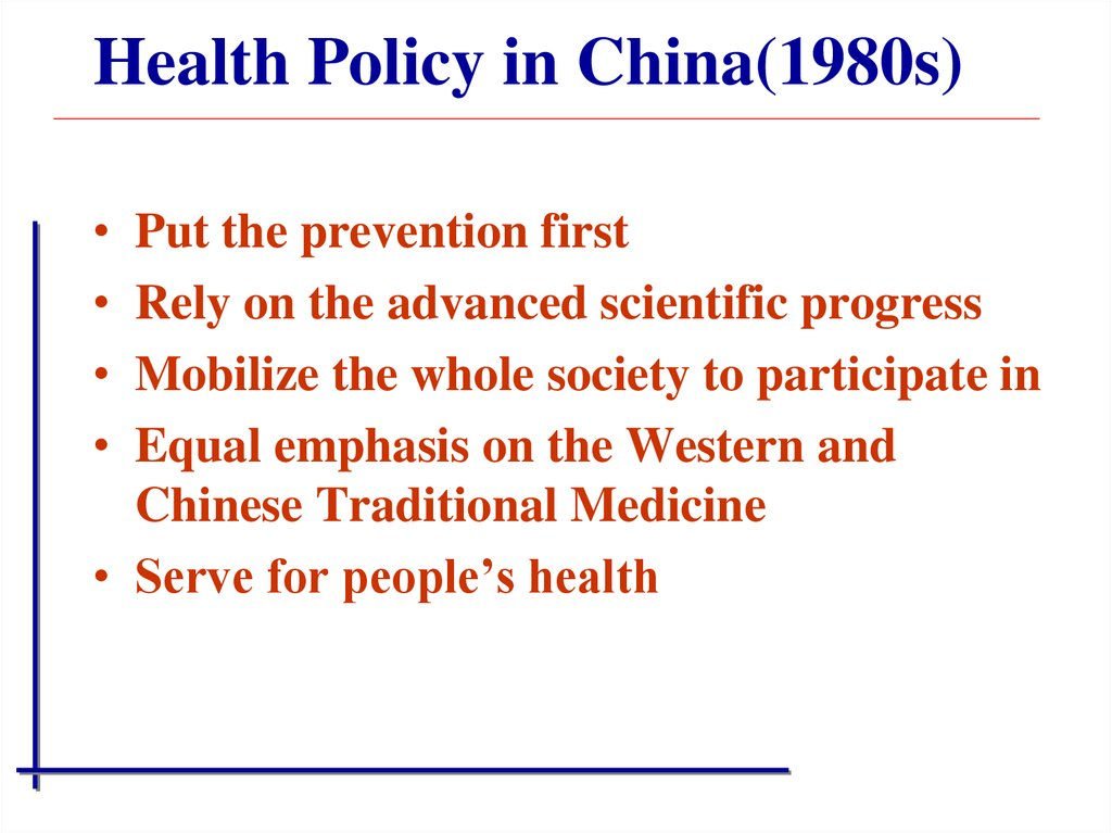 Health Policy in China(1980s)