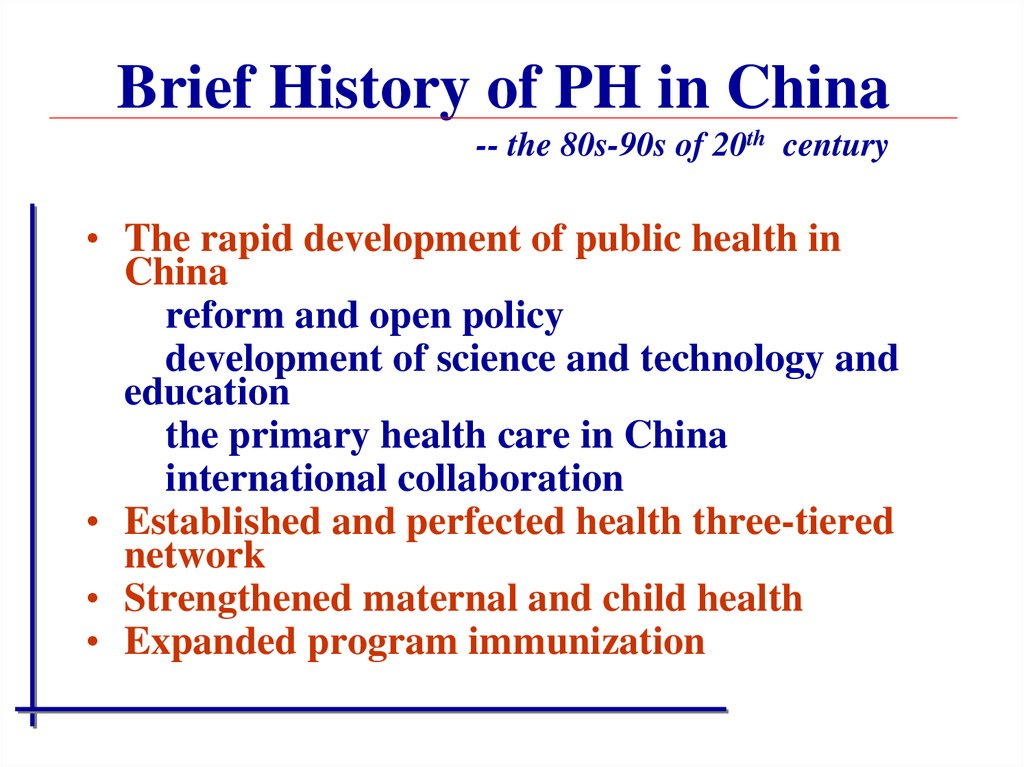 Brief History of PH in China -- the 80s-90s of 20th century
