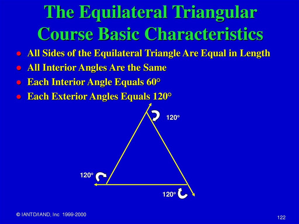 The Equilateral Triangular Course Basic Characteristics