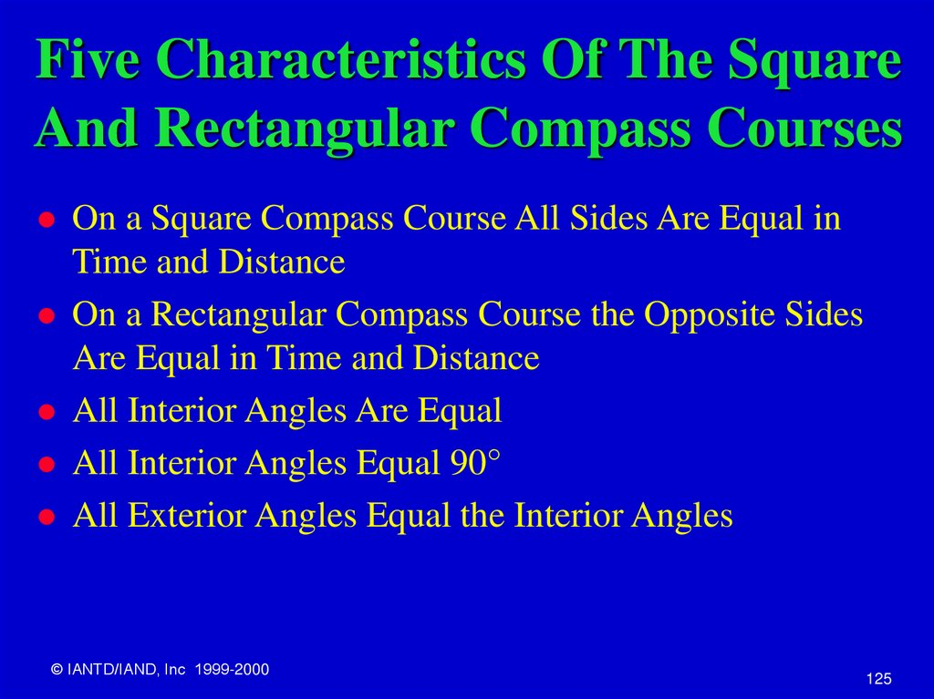 Five Characteristics Of The Square And Rectangular Compass Courses