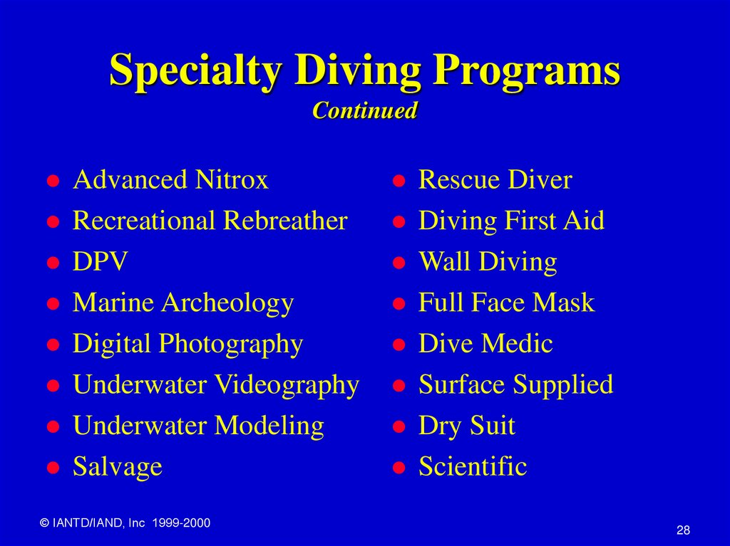 Specialty Diving Programs Continued