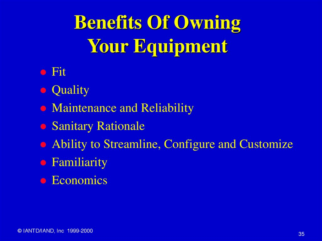 Benefits Of Owning Your Equipment