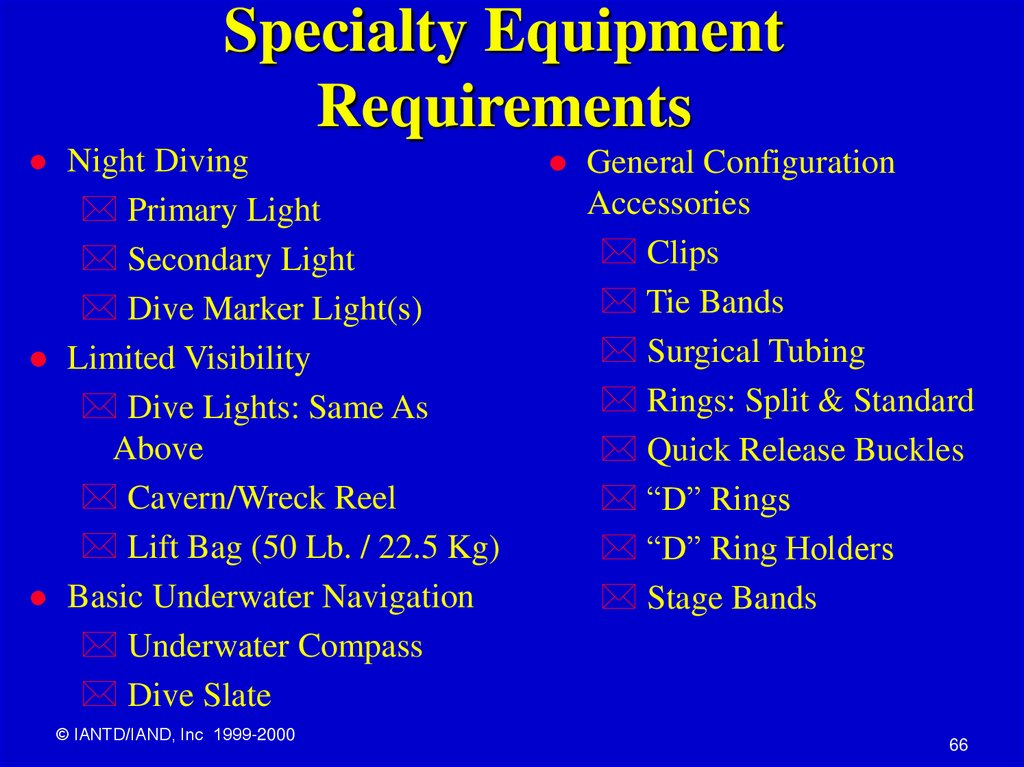 Specialty Equipment Requirements