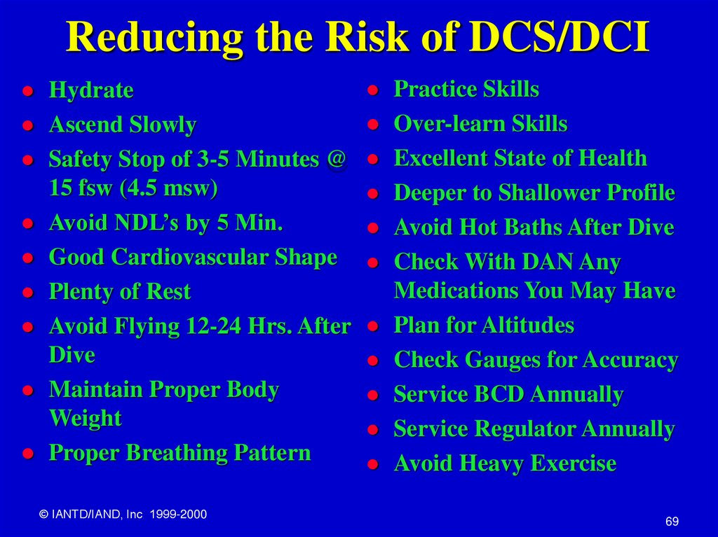 Reducing the Risk of DCS/DCI