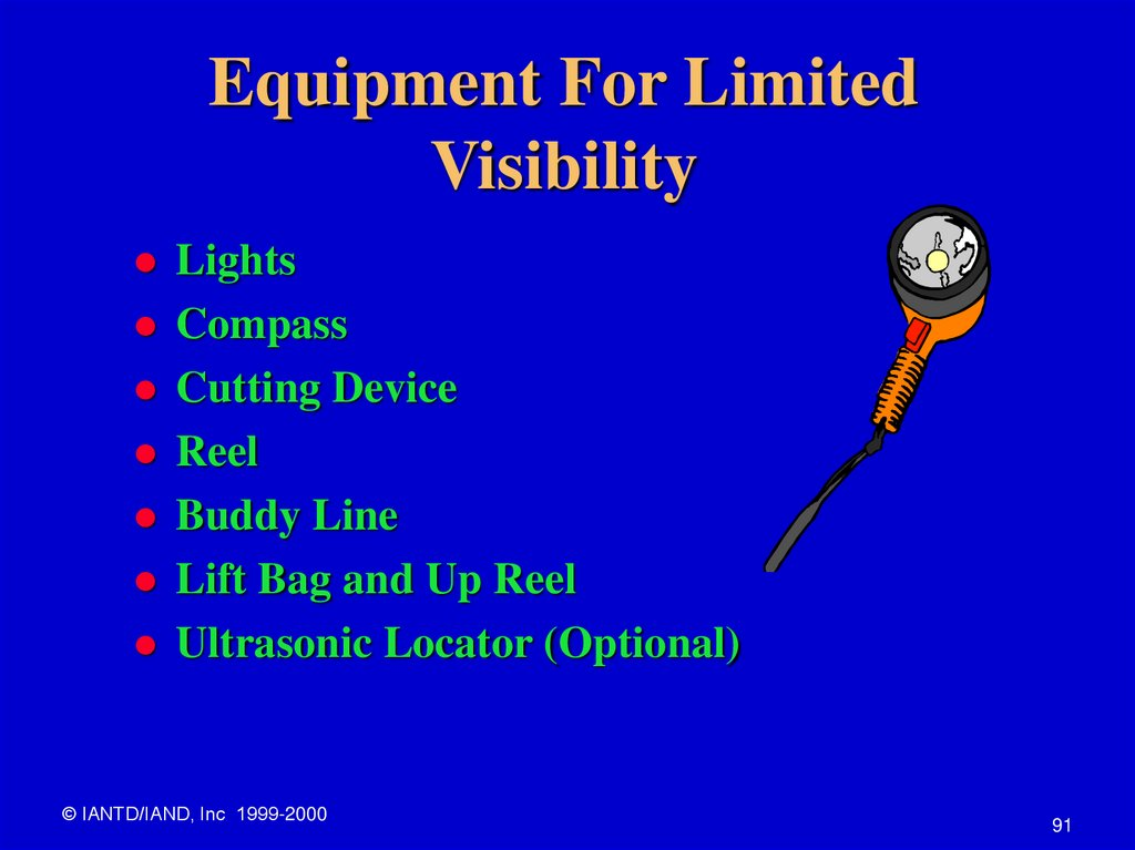 Equipment For Limited Visibility