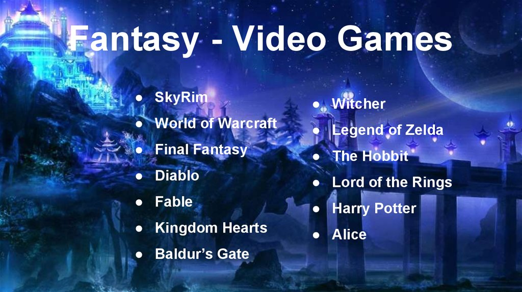 Fantasy - Video Games