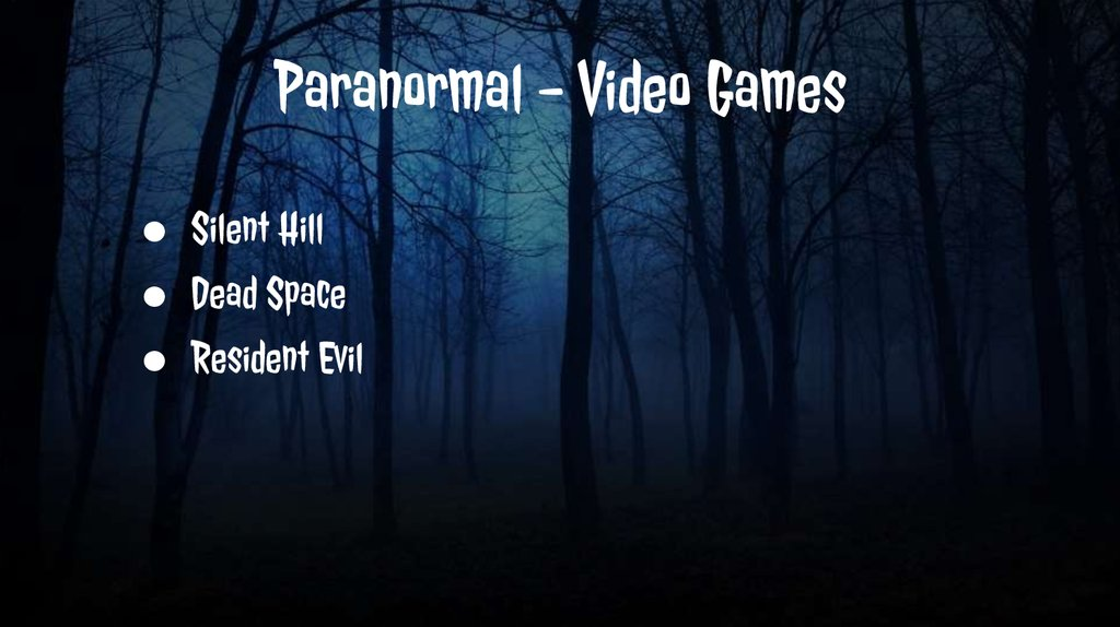 Paranormal - Video Games
