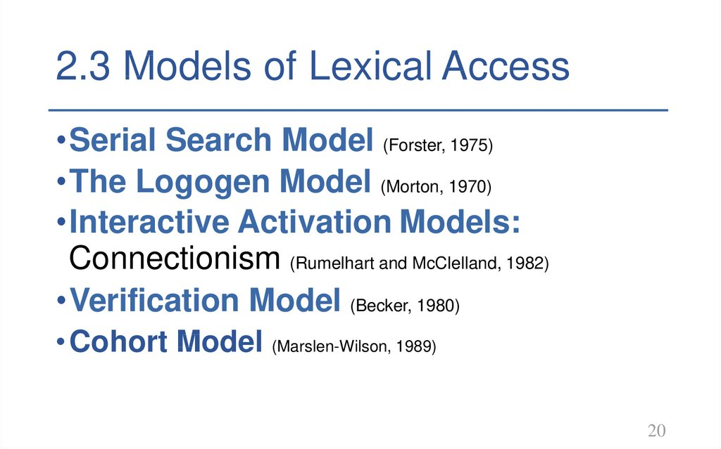 2.3 Models of Lexical Access