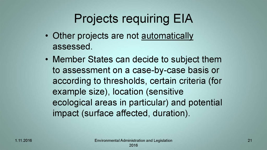 Projects requiring EIA