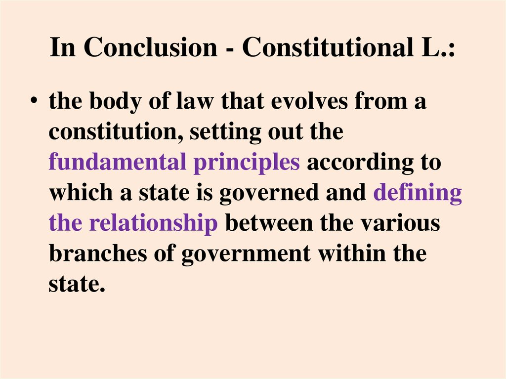 In Conclusion - Constitutional L.: