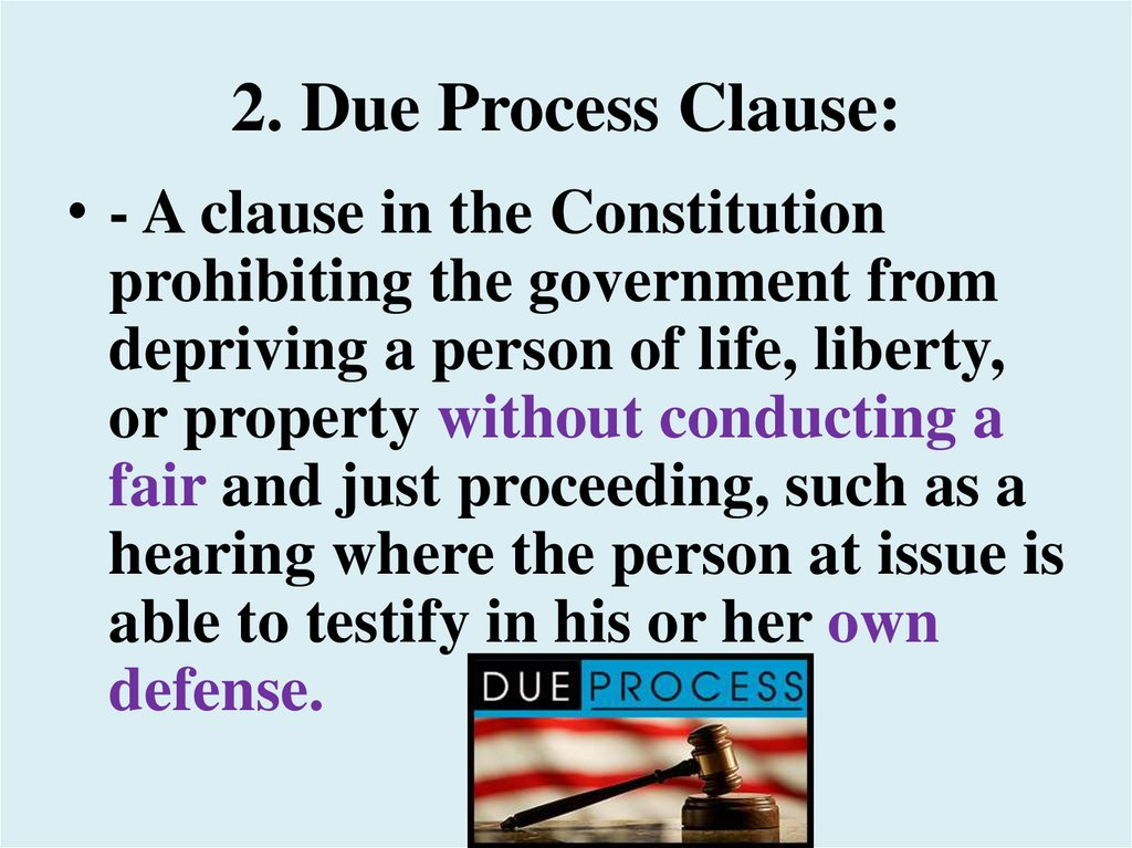 2. Due Process Clause:
