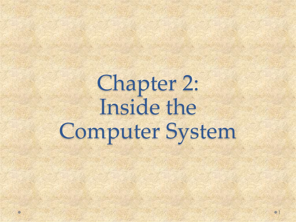 Chapter 2: Inside the Computer System