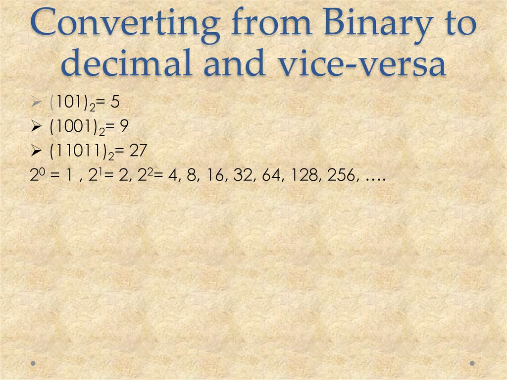 Converting from Binary to decimal and vice-versa