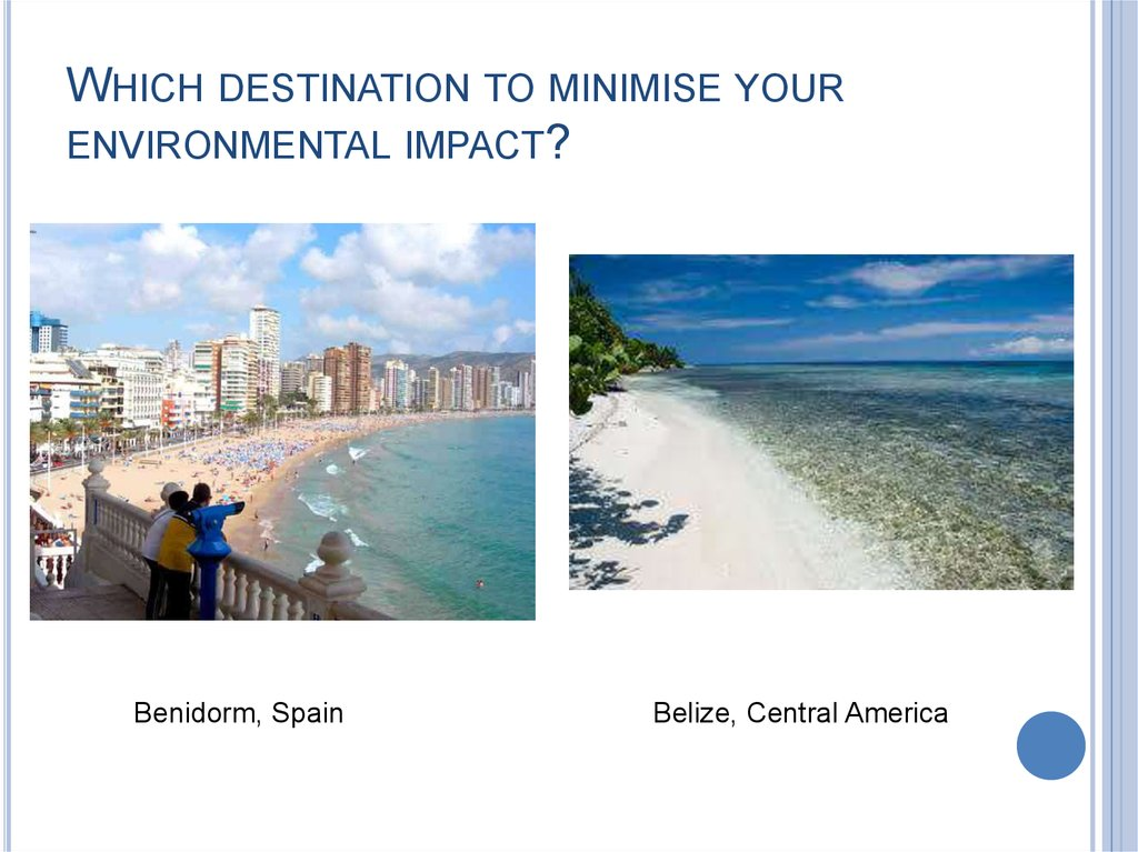 WHICH DESTINATION TO MINIMISE YOUR ENVIRONMENTAL IMPACT?