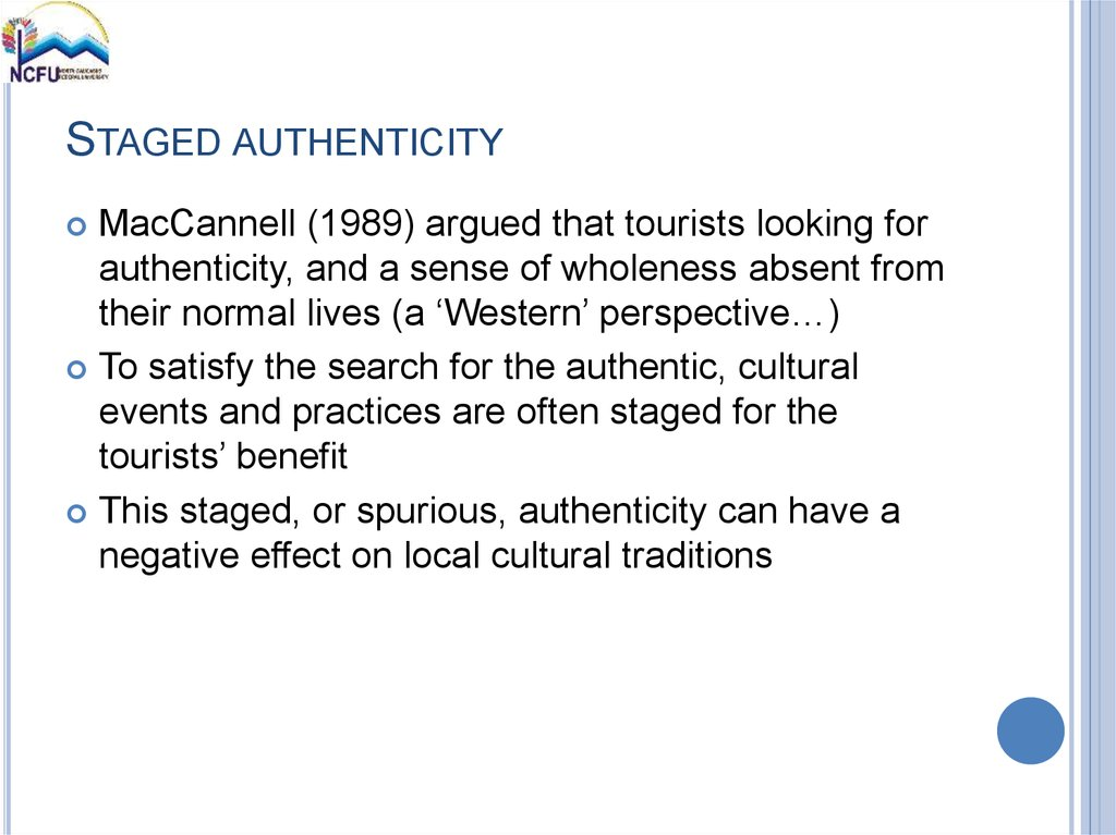 STAGED AUTHENTICITY