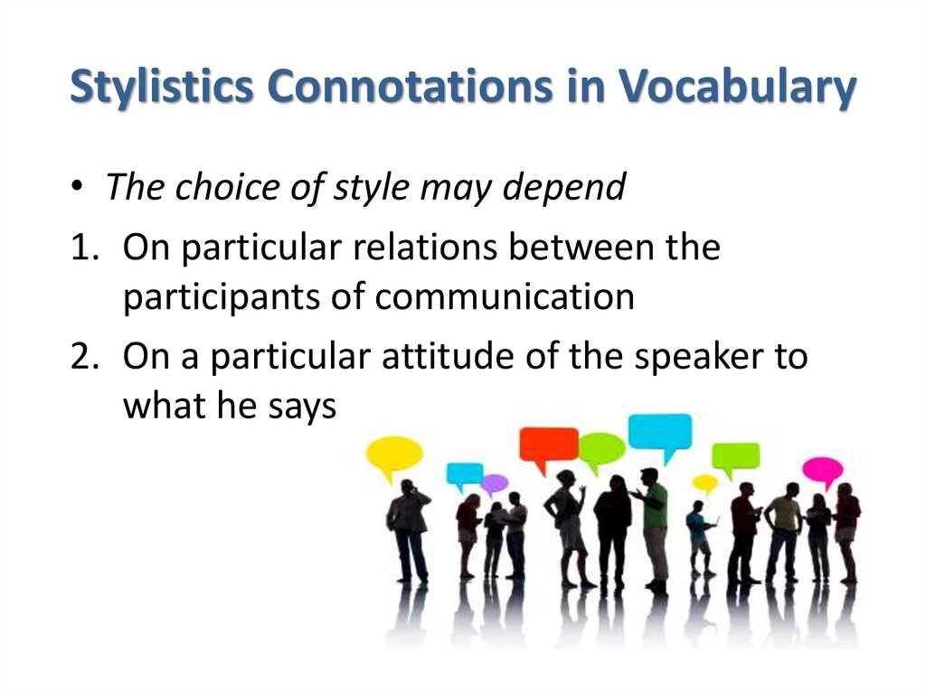 Stylistics Connotations in Vocabulary