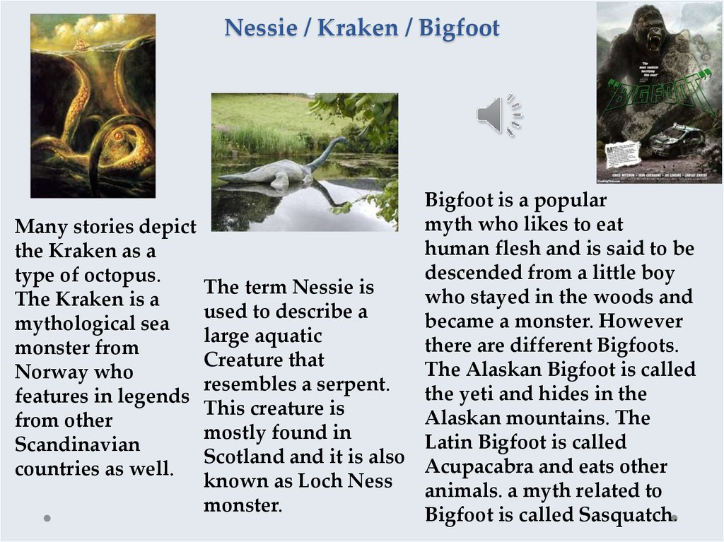 Nessie / Kraken / Bigfoot